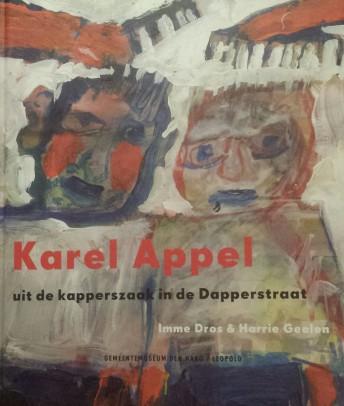 Vover van Karel Appel uit de kapperszaak in de Dapperstraat, van Imme Dros en Harrie Geelen.